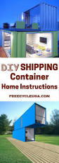 how to build a shipping container home instructions there are 10