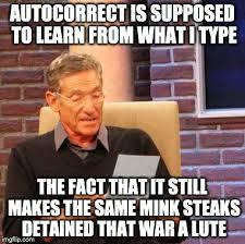 Autocorrect Meme - ducking autocorrect imgflip