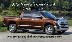 toyota tundra special editions podcast special edition 2014 toyota tundra with tim esterdahl
