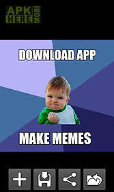 Meme Maker Android App - advice animal meme creator for android free download at apk here