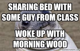 Sharing Bed Meme - bed with some guy from class