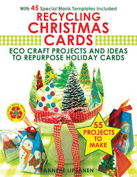 recycling christmas cards eco craft projects and ideas to