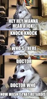 Doctor Who Meme Generator - pun dog meme generator