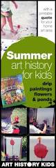 3 perfect summer art history projects for kids u2014 art history kids