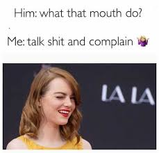 dopl3r com memes him what that mouth do me talk shit and