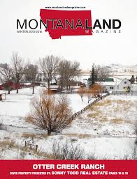 Montana Ranches For Sale Otter Buttes Ranch by Montana Land Magazine Winter 2015 16 By Billings Gazette Issuu
