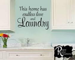 this home has endless love and laundry vinyl laundry wall decal