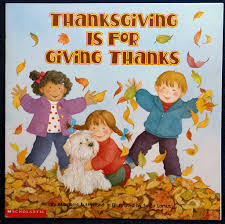 thanksgiving books preschool thanksgiving is for giving thanks by margaret sutherland
