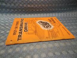 1957 1958 ford truck original oem transmatic drive shop manual