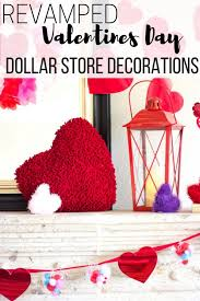 valentines decorations reved dollar store valentines decorations the wardrobe stylist