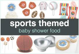sports theme baby shower sports themed baby shower food shower that baby