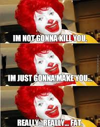 Ronald Mcdonald Phone Meme - ronald mcdonald has killed more people than pennywise by recyclebin