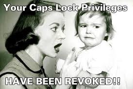 Meme Caps - image 37973 caps lock know your meme