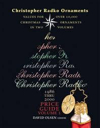 christopher radko ornaments value guide 1986 thru 2000 david