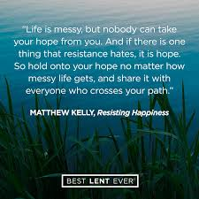 quotes about family judging life is messy best lent ever dynamic catholic