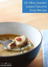 olive garden family meals gluten free olive garden zuppa toscana soup recipe gf magazine