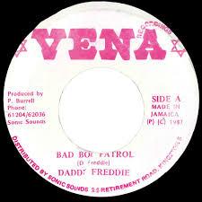 Bad Boy Records Daddy Freddy Bad Boy Patrol Bad Boy Patrol Version Dub Store