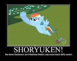 Mlp Rainbow Dash Meme - mlp motivational poster rainbow dash shoryuken by