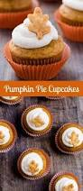 thanksgiving baking recipes best 25 thanksgiving cupcakes ideas on pinterest summer