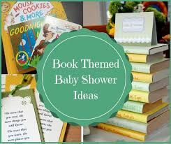 baby shower book theme book themed baby shower ideas today