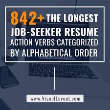 Order Resume The Longest Job Seeker Resume Action Verbs Categorized By