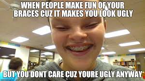 Braces Memes - image tagged in lol alien imgflip