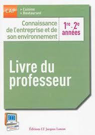 livre de cuisine cap connaissance de l entreprise et de environnement 1re et 2e
