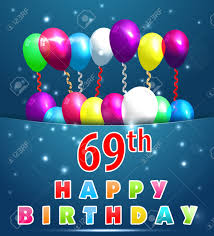 69th birthday card 69 year happy birthday card with balloons and ribbons 69th