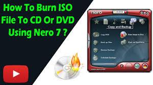 cara membuat file iso dari file di hardisk how to burn iso file to cd or dvd using nero 7 youtube