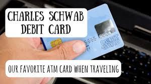 debit card for charles schwab debit card best debit card for international