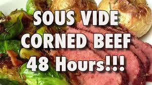 48 hour sous vide corned beef best ever youtube