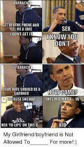 Kid On Phone Meme - barrack get off the phone and sex tell me a joke ido get it iknow