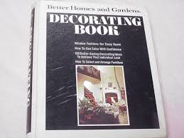 better homes and gardens decorating book better homes and gardens decorating book