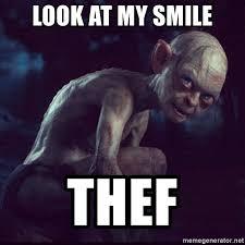 Hobbit Meme - look at my smile thef golem in the hobbit meme generator