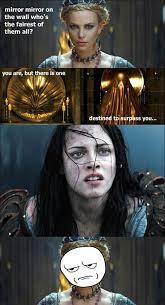 Snow White Meme - snow white and the huntsman