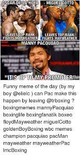 Funny Oscar Memes - oscar de la hoya miguel cotto leaves top rank fights mayweather p