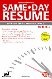 Best Resume And Cover Letter Books by Same Day Resume 3rd Ed Write An Effective Resume In An Hour