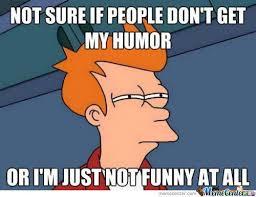 Meme Jokes Humor - when humor strikes enigma magazien
