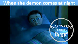 Demon Memes - when the demon comes at night dank memes youtube