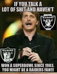 Raiders Suck Memes - raiders suck hater nation pinterest raiders football memes