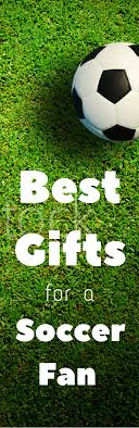 gift ideas for soccer fans gift ideas archives page 2 of 11 clarks condensed family easy