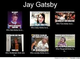 Meme Generator What I Do - jay gatsby meme generator what i do gatsby 3 pinterest