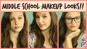school for makeup middle school makeup looks 6th 7th 8th back to