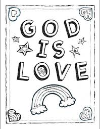 god is love u201d coloring sheet within god loves me coloring pages