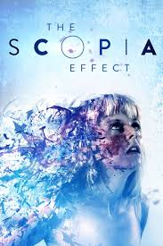 Ver Pelicula The Scopia Effect