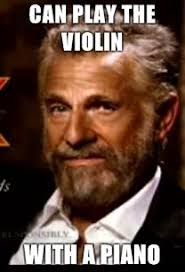 Most Interesting Man In The World Meme - image 48437 the most interesting man in the world know your