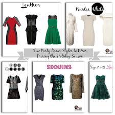 dress styles five party dress styles to wear during the season