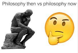 Philosophy Meme - living in 3017 memebase funny memes