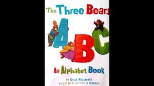 De Seuss Abc Read Aloud Alphabeth Book For The Three Bears Abc An Alphabet Book Read Aloud Homeschooling