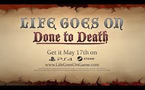 life goes on wallpapers life goes on done to death announcement trailer v2 youtube